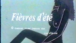 Classic French : Fievres d'ete